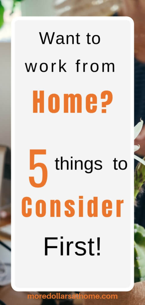 Things to Consider if You Want to Work From Home