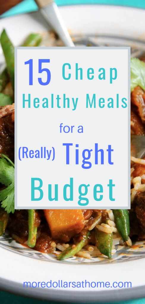 Breakfast, lunch and dinner choices. 15 frugal nutritious easy meals to make when money is tight. #cooking #mealideas #budget #frugalrecipes