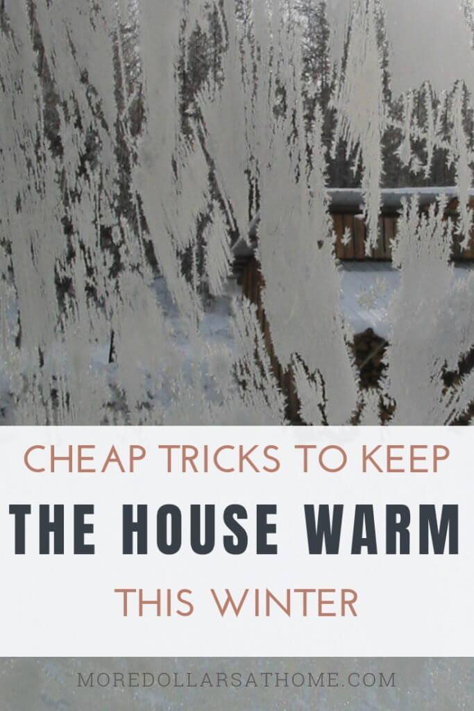 Don't just turn up the heat. Here are budget friendly cheap tricks to keep your house warmer. #winter #DIY #budget #heating