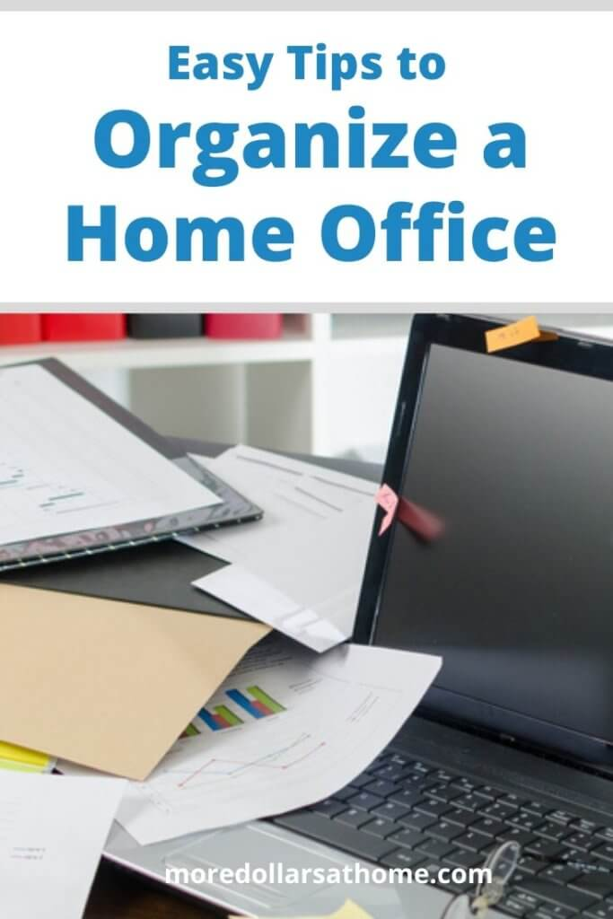 Clean up the work desk and organize your home office